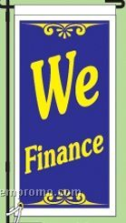 "Stock Ground Banner & Frame (We Finance) (14""X30"")"