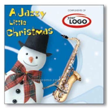 A Jazzy Little Christmas Holiday Compact Disc / 11 Songs