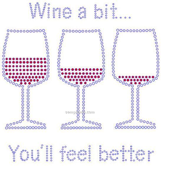 Wine A Bit Rhinestone Transfer