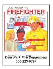 Our Friend The Firefighter Activity Coloring Book