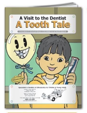 Coloring Book - A Visit To The Dentist - A Tooth Tale