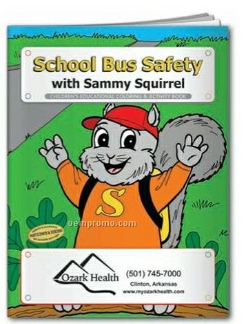Coloring Book - School Bus Safety W/Sammy Squirrel