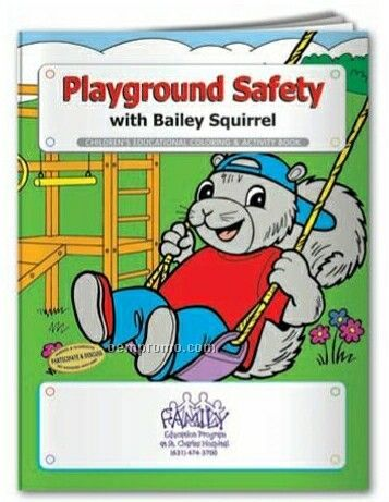 Coloring Book - Playground Safety W/Bailey Squirrel