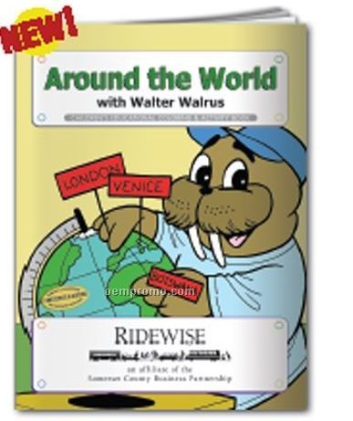 Coloring Book - Around The World W/Walter Walrus