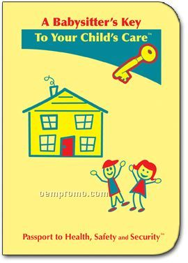 A Babysitter's Key To Your Child's Care