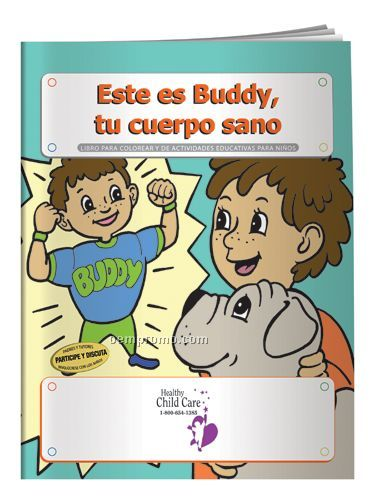 Coloring Book - Meet Buddy, Your Healthy Body
