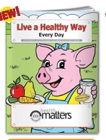 Coloring Book - Live A Healthy Way Every Day