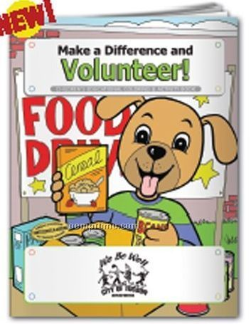 Coloring Book - Make A Difference And Volunteer!