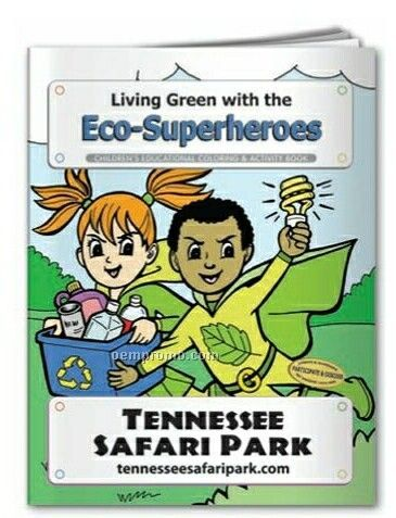 Coloring Book - Living Green W/The Eco-superheroes