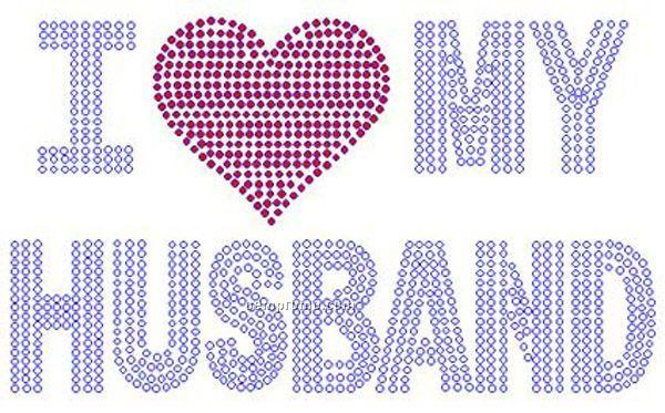I Love My Husband Rhinestone Transfer