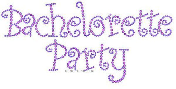 Bachelorette Party Rhinestone Transfer