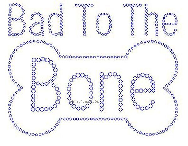 Bad To The Bone Rhinestone Transfer