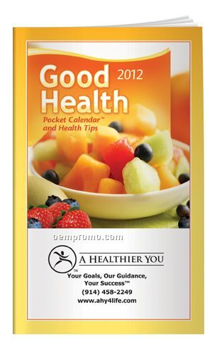 2012 Good Health Pocket Calendar & Planner