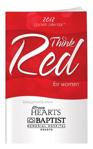 2012 Think Red: Women's Heart Health Pocket Calendar