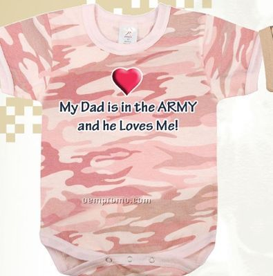 Baby Pink Camouflage My Dad Is In The Army Infant Romper