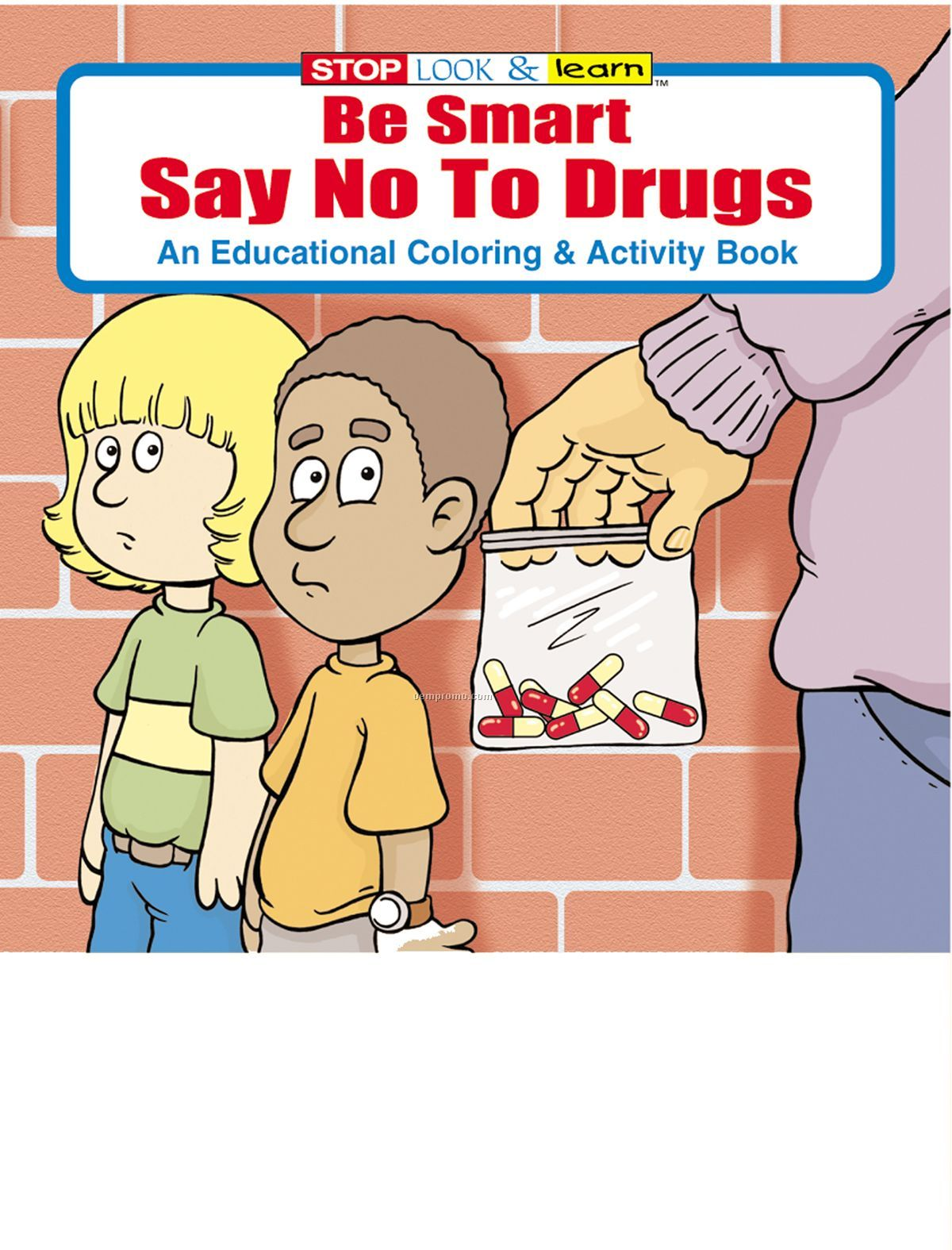 Be Smart, Say No To Drugs Fun Pack