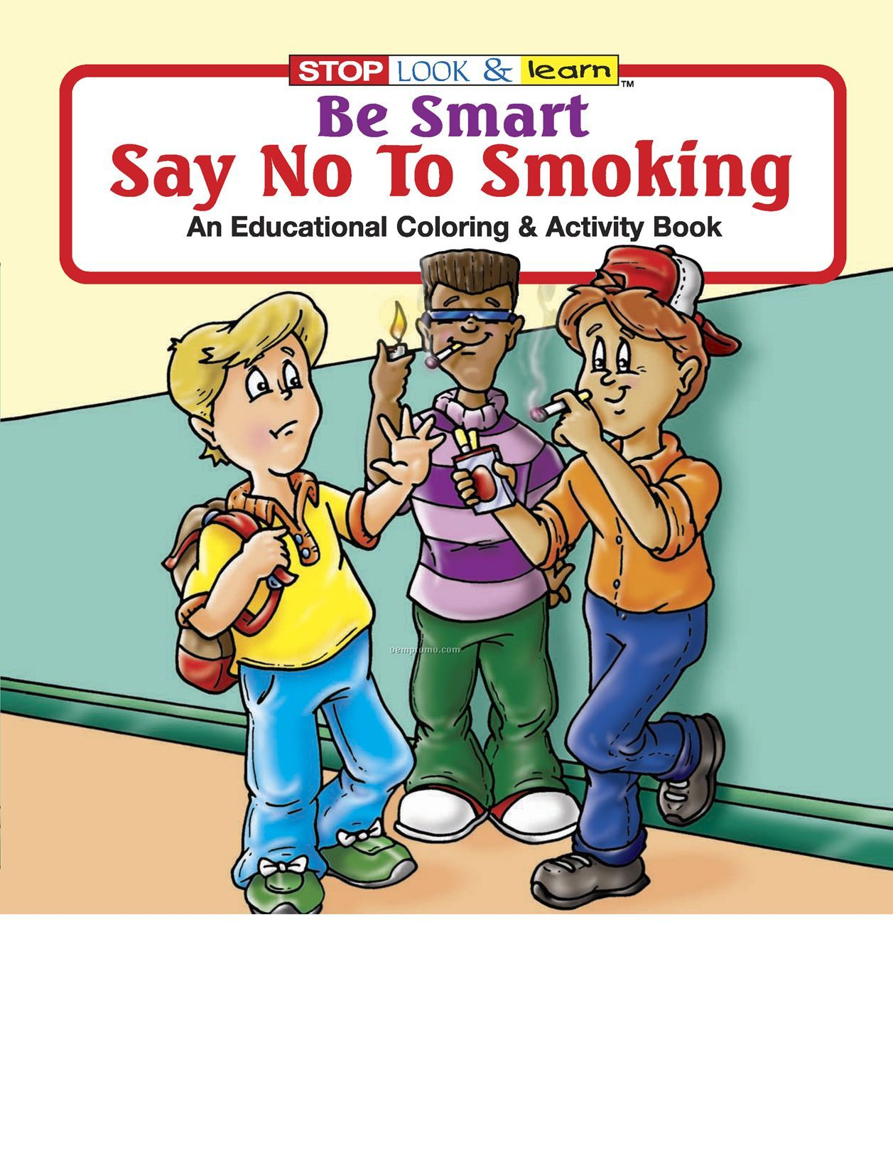 Be Smart, Say No To Smoking Coloring Book
