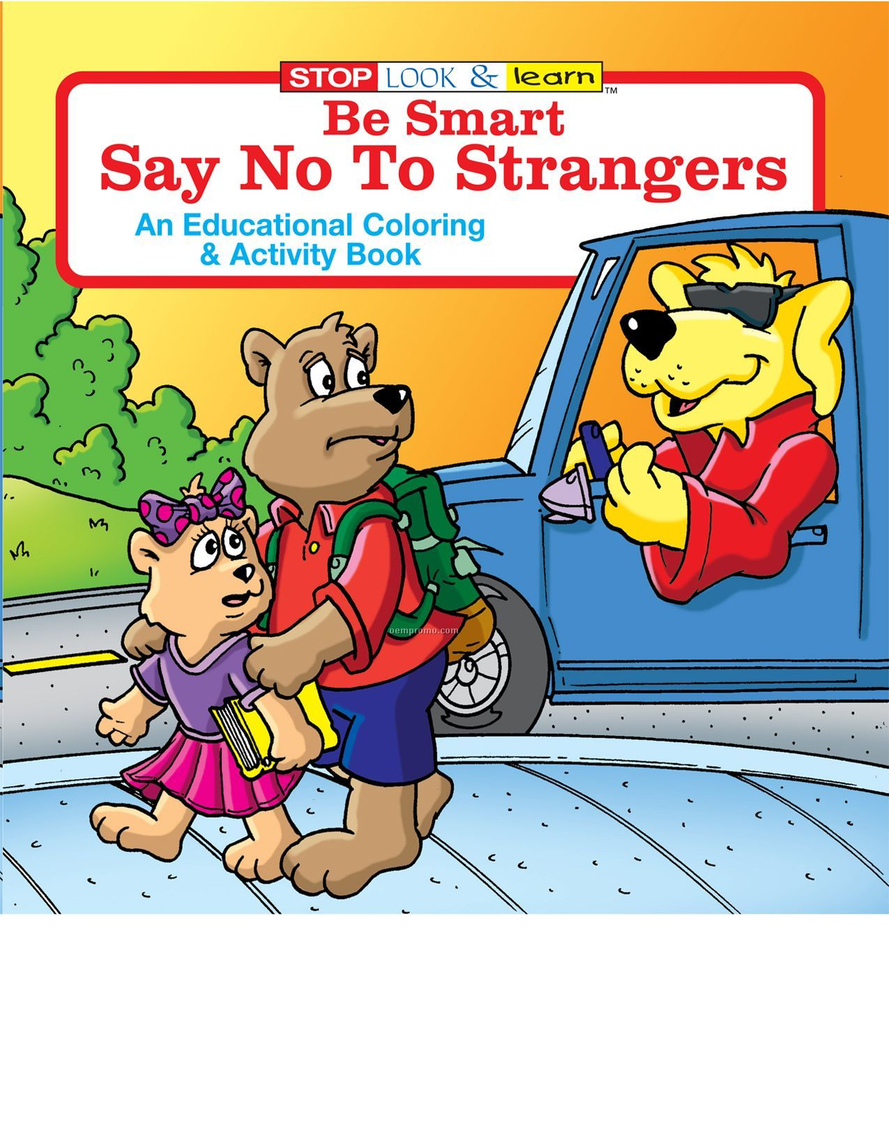Be Smart, Say No To Strangers Fun Pack