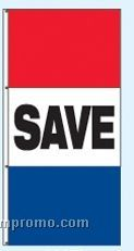 Single Face Stock Message Rotator Drape Flags - Save
