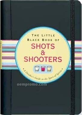 Little Black Book - Shots & Shooters