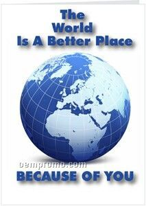 World A Better Place Greeting Card