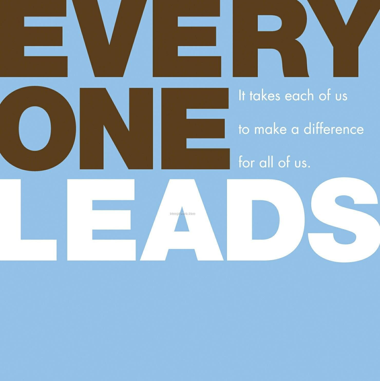 Gift Of Inspiration Series - Every One Leads