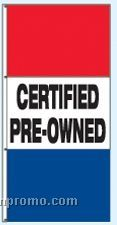 Double Face Stock Message Rotator Drape Flags - Certified Pre-owned