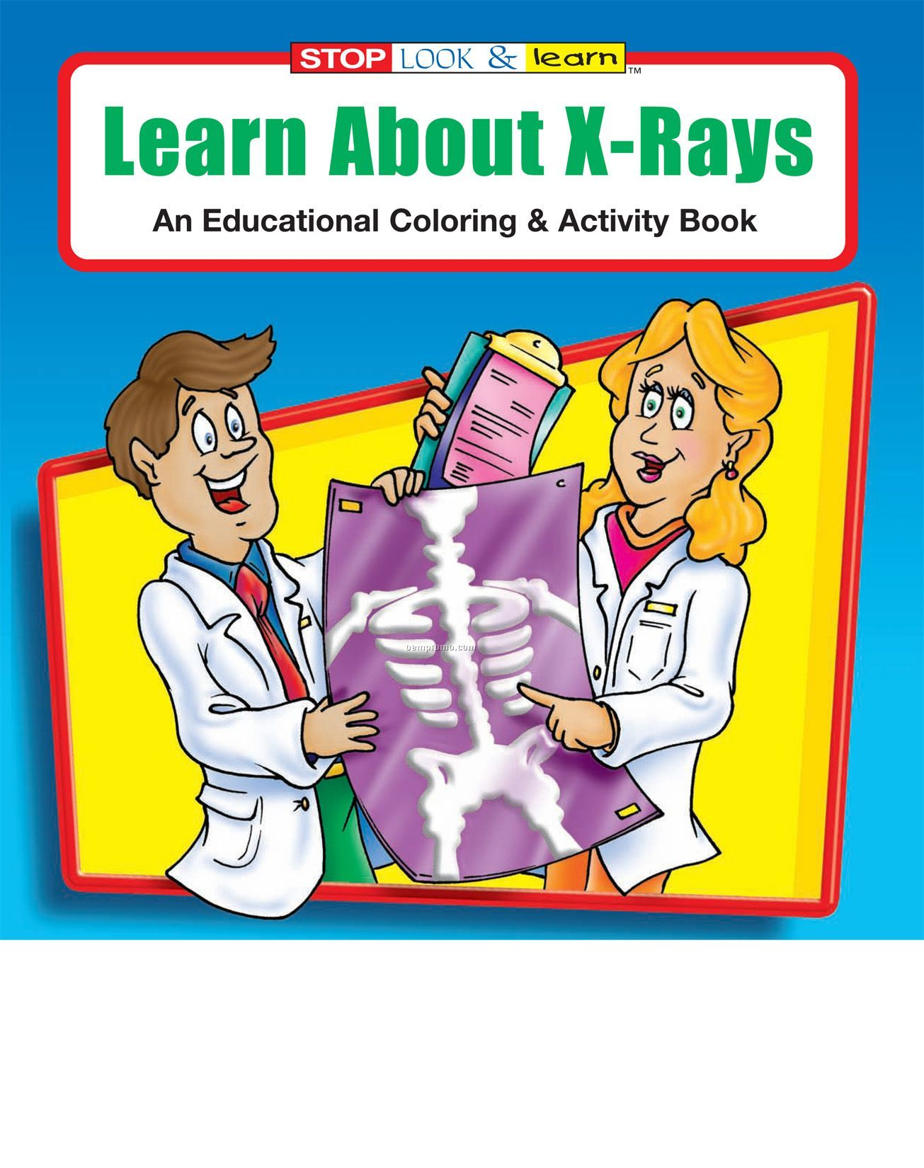 Learn About X-rays Coloring Book