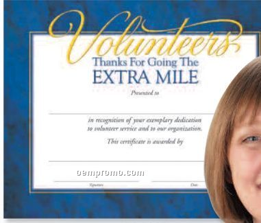Volunteers: Thanks For Going The Extra Mile Foil-stamped Certificates