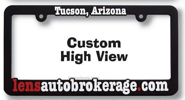 Custom High View (Hv) Raised Copy Plastic License Plate Frame