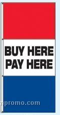 Single Face Stock Message Interceptor Drape Flags - Buy Here/Pay Here