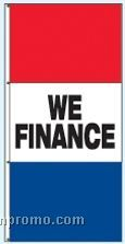Single Face Stock Message Interceptor Drape Flags - We Finance