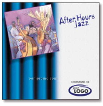 After Hours Jazz Compact Disc In Jewel Case/ 10 Songs