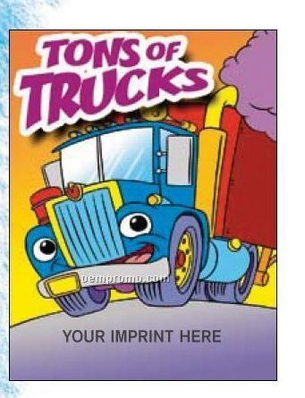 Tons Of Trucks Coloring Book Fun Pack