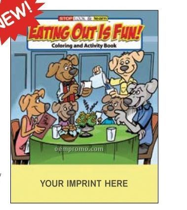 Eating Out Is Fun Coloring Book Fun Pack