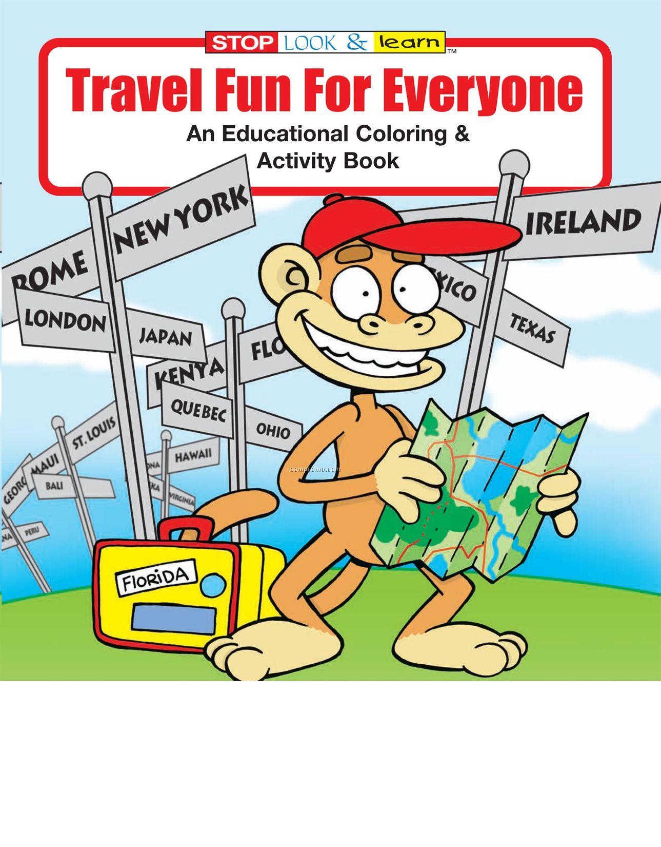 Travel Fun For Everyone Coloring Book