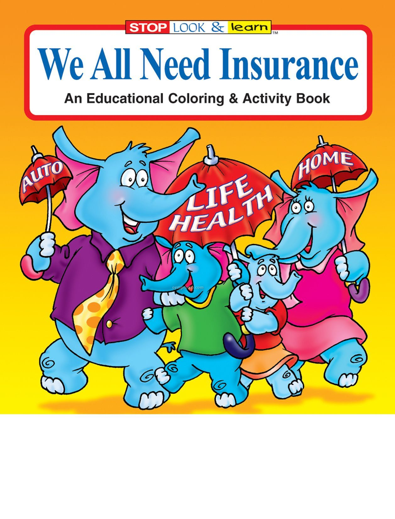 We All Need Insurance Coloring Book Fun Pack