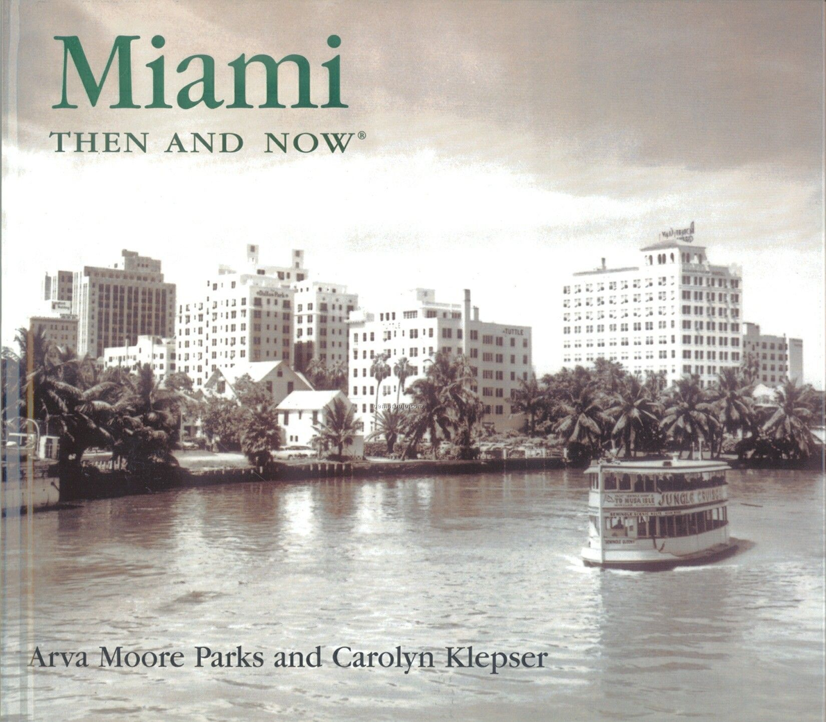 Coffee Table Gift Books - Miami Then And Now - Compact Edition