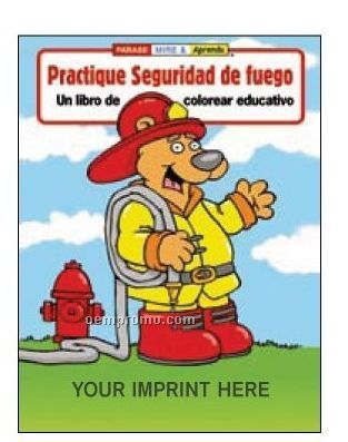 Practice Fire Safety Spanish Coloring Book Fun Pack