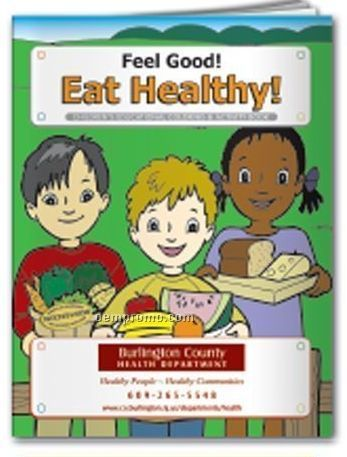 Coloring Book - Feel Good! Eat Healthy!