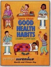 Learn About Good Health Habit Coloring & Activities Book (English)