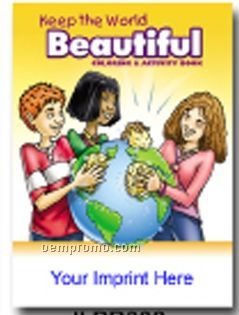 Keep The World Beautiful Coloring & Activity Book