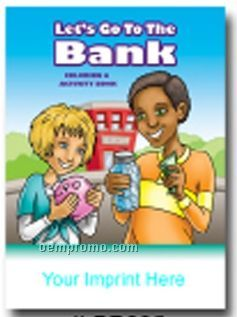 Let's Go To The Bank Coloring & Activity Book