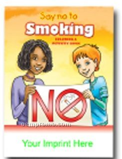 Say No To Smoking Coloring & Activity Book