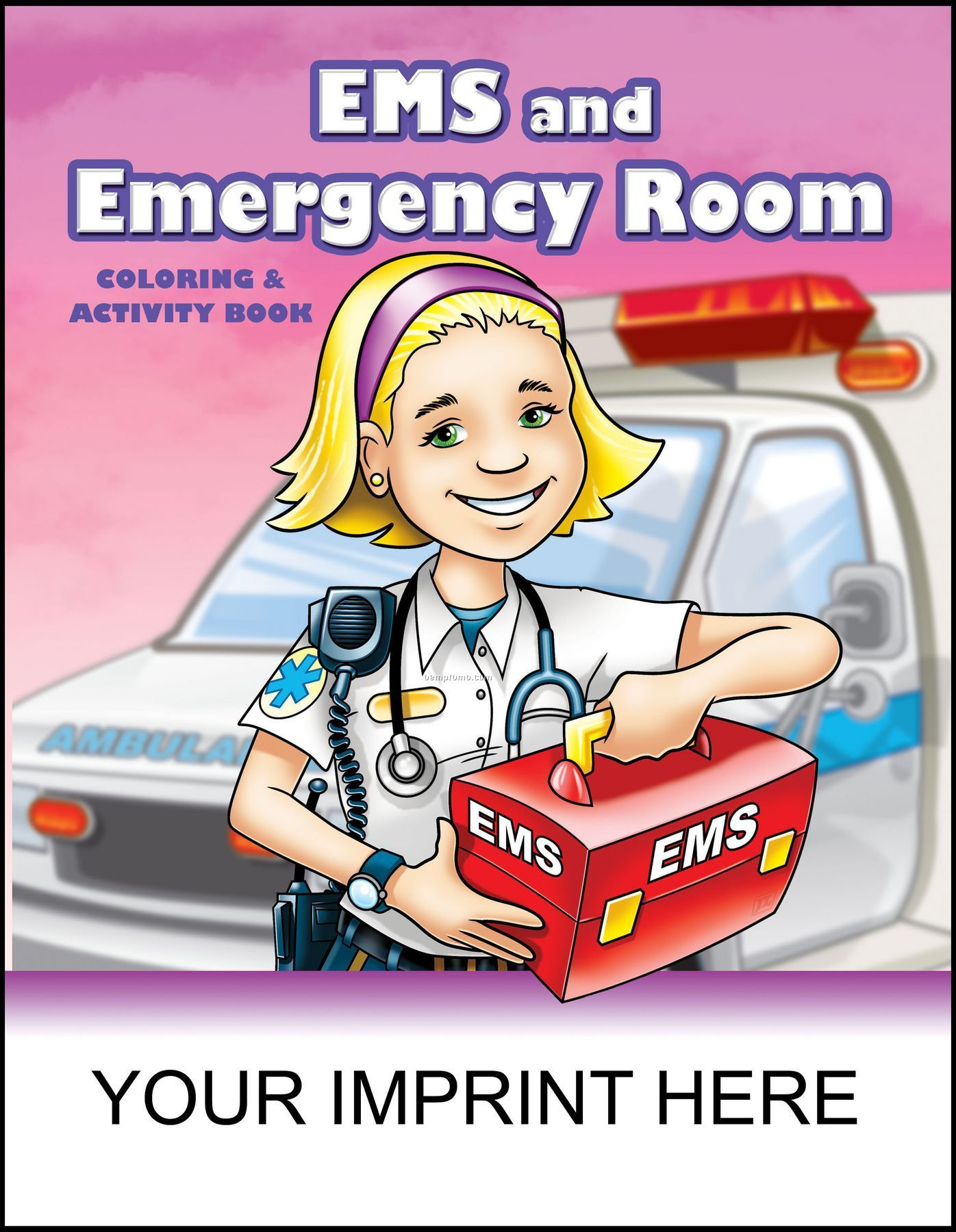 Ems And Emergency Room Coloring & Activity Book