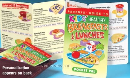 Parents' Guide To Kids' Healthy Breakfasts & Lunches Pocket Pal
