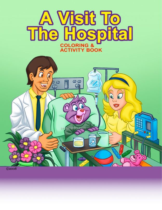 A Visit To The Hospital Coloring & Activity Book
