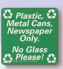"Custom 0.023"" Polyethylene Plastic Sign (74 To 93 Square Inch)"