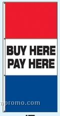Double Face Stock Message Free Flying Drape Flags - Buy Here/Pay Here