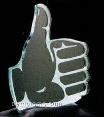Acrylic Paperweight Up To 12 Square Inches / Thumbs Up